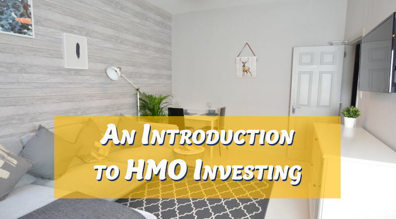 Introduction to HMO Investing